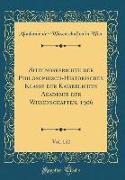 Sitzungsberichte Der Philosophisch-Historischen Klasse Der Kaiserlichen Akademie Der Wissenschaften, 1906, Vol. 152 (Classic Reprint)