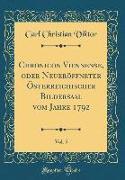 Chronicon Viennense, Oder Neueröffneter Österreichischer Bildersaal Vom Jahre 1792, Vol. 5 (Classic Reprint)