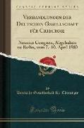 Verhandlungen Der Deutschen Gesellschaft Für Chirurgie: Neunter Congress, Abgehalten Zu Berlin, Vom 7.-10. April 1880 (Classic Reprint)