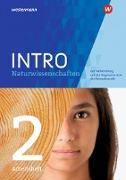 INTRO Naturwissenschaften 2. Arbeitsheft