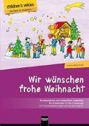 Wir wünschen frohe Weihnacht (children's voices)