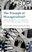 The Triumph of Managerialism?: New Technologies of Government and Their Implications for Value