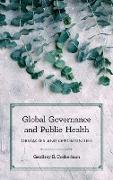 Global Governance and Public Health: Obstacles and Opportunities