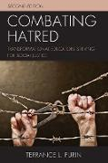 Combating Hatred: Transformational Educators Striving for Social Justice