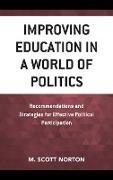 Improving Education in a World of Politics: Recommendations and Strategies for Effective Political Participation