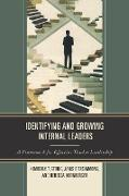 Identifying and Growing Internal Leaders: A Framework for Effective Teacher Leadership