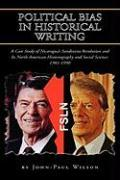 Political Bias in Historical Writing