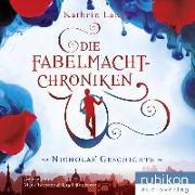 Die Fabelmacht-Chroniken - Nicholas Geschichte