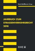 Jahrbuch zum Strassenverkehrsrecht 2018