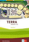 TERRA Geographie 9/10. Ausgabe Baden-Württemberg. Begleitband 9./10. Klasse