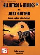 All Intros & Endings for Jazz Guitar: Bebop, Swing, Latin, Ballads [With CD]
