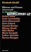Männer und Frauen : verwurzelt in Graubünden