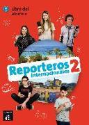 Reporteros Internacionales 2. Libro del alumno A1-A2