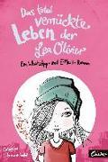 Das total verrückte Leben der Lea Olivier