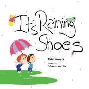 It's Raining Shoes