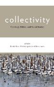 Collectivity: Ontology, Ethics and Social Justice