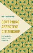 Governing Affective Citizenship: Denaturalization, Belonging and Repression
