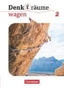 Denk(t)räume wagen. Band 2 - Schülerbuch