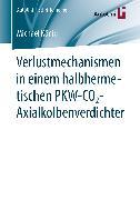 Verlustmechanismen in einem halbhermetischen PKW-CO2-Axialkolbenverdichter