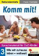 Komm mit! - Sprachmaterial für DaZ-Kinder 3
