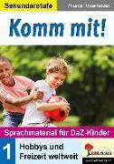 Komm mit! - Sprachmaterial für DaZ-Kinder