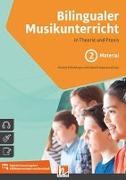 Bilingualer Musikunterricht. Band 2 Arbeitsmaterial