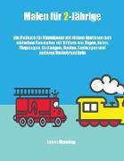 Malen für 2-Jährige (Züge, Autos, Flugzeuge und Boote)