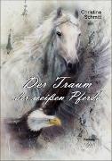 Der Traum der weißen Pferde - Großdruck (1)