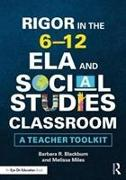 Rigor in the 6–12 ELA and Social Studies Classroom