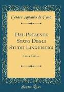 Del Presente Stato Degli Studii Linguistici