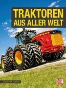 Die besten Traktoren weltweit
