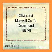 Olivia and Maxwell Go to Drummond Island