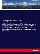 Twenty-Two Years' Work