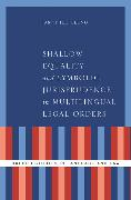 Shallow Equality and Symbolic Jurisprudence in Multilingual Legal Orders