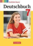 Deutschbuch - Realschule Bayern - Neubearbeitung. 7. Jahrgangsstufe - Schülerbuch