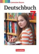 Deutschbuch Gymnasium - Bayern - Neubearbeitung. 7. Jahrgangsstufe - Schülerbuch