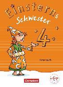 Einsterns Schwester - Sprache und Lesen - Neubearbeitung. 4. Schuljahr - Lesebuch