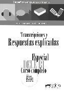 Especial Dele B1. Curso completo. Transcripciones y respuestas