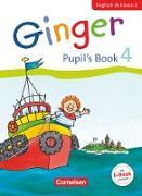 Ginger - Early Start Edition - Neubearbeitung. 4. Schuljahr - Pupil's Book