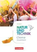 Natur und Technik - Chemie Neubearbeitung - Ausgabe A. Gesamtband - Schülerbuch