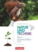 Natur und Technik - Naturwissenschaften: Neubearbeitung - Nordrhein-Westfalen. 5./6. Schuljahr - Schülerbuch