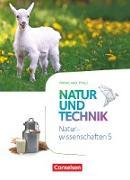 Natur und Technik - Naturwissenschaften: Neubearbeitung - Rheinland-Pfalz. 5. Schuljahr: Naturwissenschaften - Schülerbuch