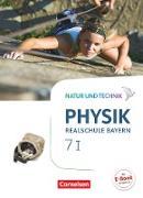 Natur und Technik - Physik Neubearbeitung - Realschule Bayern. Band 7: Wahlpflichtfächergruppe I - Schülerbuch
