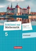 Schlüssel zur Mathematik - Differenzierende Ausgabe Mittelschule Sachsen. 5. Schuljahr - Arbeitsheft mit Online-Lösungen