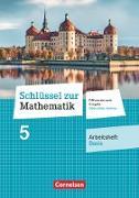 Schlüssel zur Mathematik - Differenzierende Ausgabe Mittelschule Sachsen. 5. Schuljahr - Arbeitsheft Basis mit Online-Lösungen