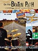 On the Beaten Path: The Drummers Guide to Musical Styles and the Legends Who Defined Them, Book & CD [With CD (Audio)]
