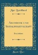 Aesthetik und Sozialwissenschaft