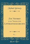 Zur Neueren und Neuesten Litteraturgeschichte, Vol. 1 (Classic Reprint)