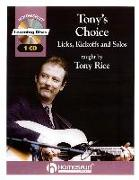 Tony's Choice: Licks, Kickoffs and Solos [With CD]