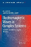 Electromagnetic Waves in Complex Systems